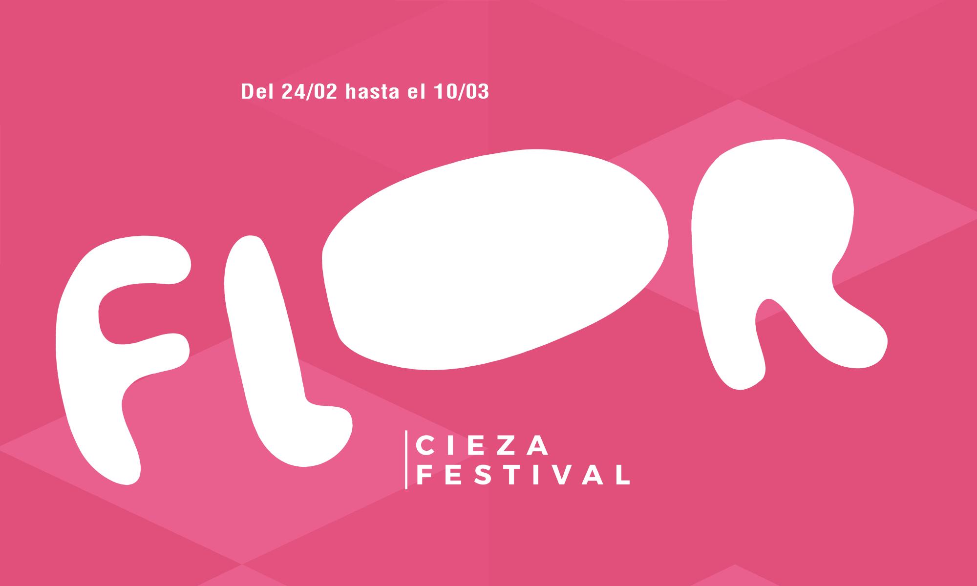 Flor Cieza Festival