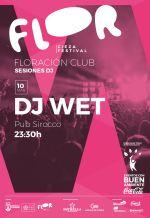 DJ WET · Cieza Festival
